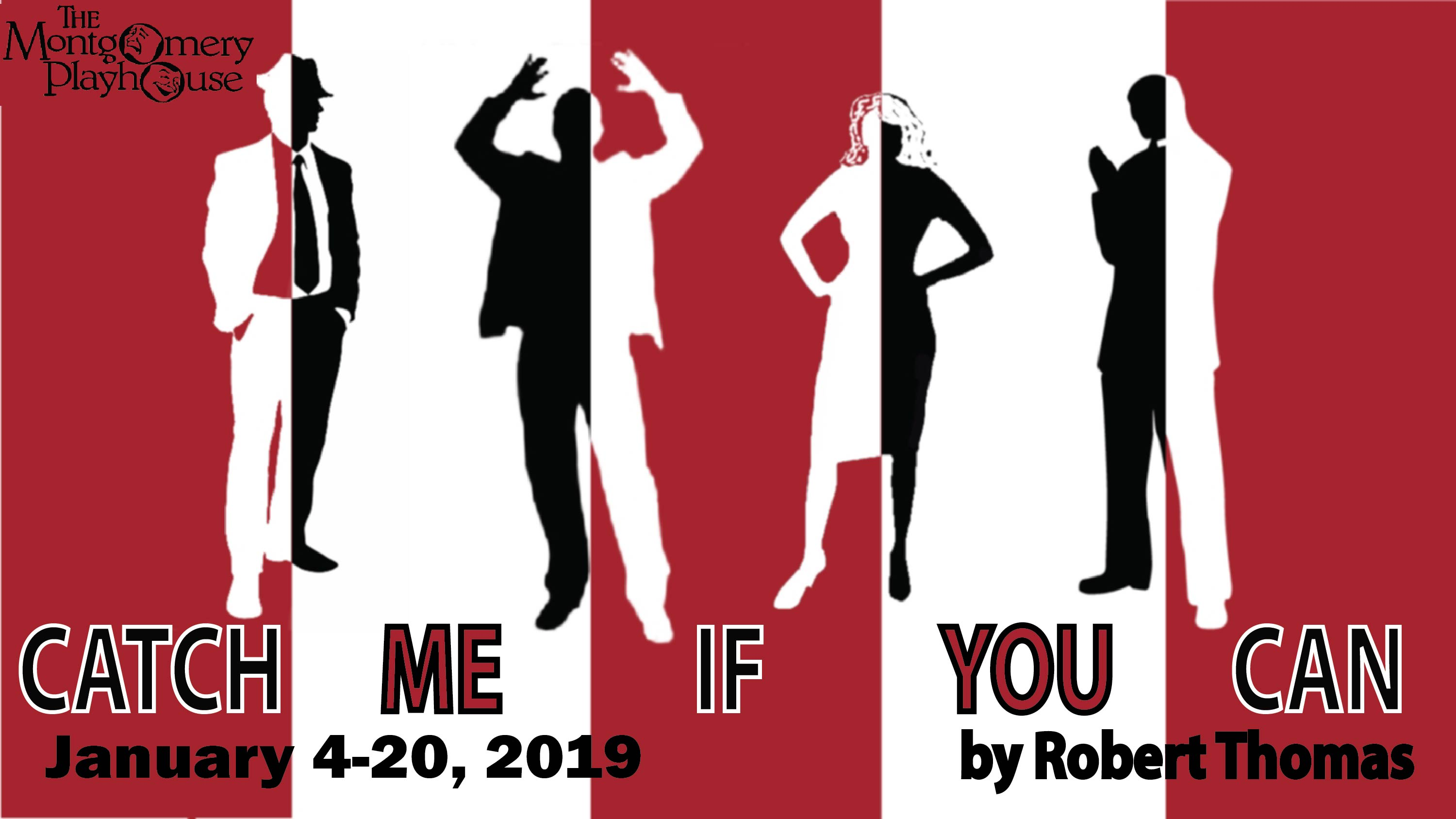 Catch Me If You Can The Montgomery Playhouse